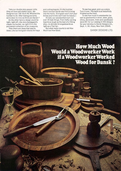 How much wood would a woodworker work if a woodworker worked wood for Dansk?  (1967)